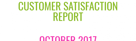 Customer Satisfaction Report - October 2017